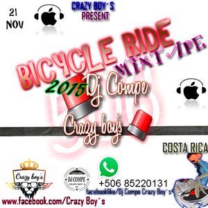 BICYCLE RIDE MIXTAPE 21 NOV 2015 - DJ COMPE CR CRAZY BOY´$
