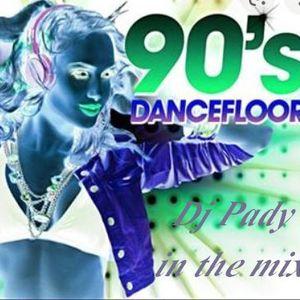 90 S DANCEFLOR IN THE MIX # PADY DE MARSEILLE