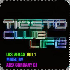 Tiesto Club Life Las Vegas Vol-1-Mixed By Alex Cardany Dj