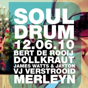 SoulDrum  //  Bert De Rooij & Dollkraut  //  12/06/10