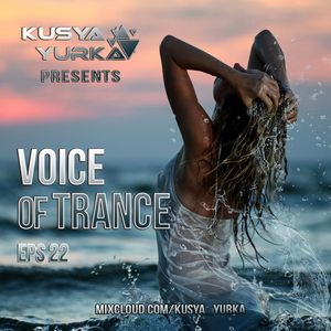 VOICE OF TRANCE (Episode 22)