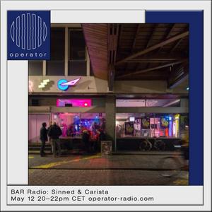 BAR Radio w/ Carista & Sinned - 12th May 2017