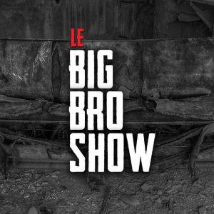 Le Big Bro Show avec Ti-Lam - 20 Juillet 2021