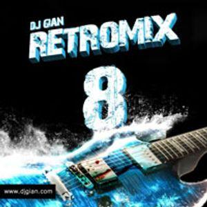 DJ GiaN RetroMix Volume 8