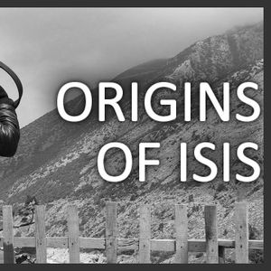 Quite Frankly 'The Origins of Isis' feat. Brian OConnor  11/18/15