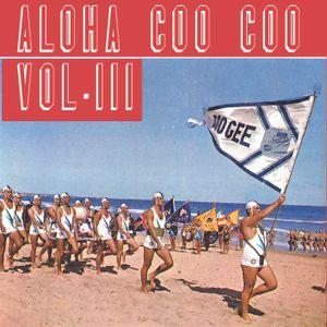 Aloha Coo Coo Vol.III
