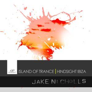 Jake Nicholls | Island Of Trance, Hindsight Ibiza | Uprising Promo