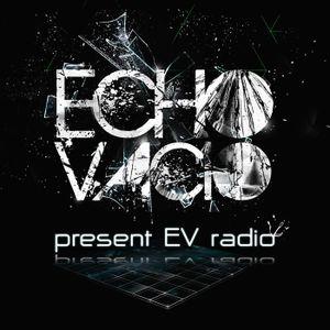 Echo Vacio Presents.......EV Radio 005 - Loco & Jam