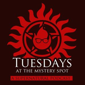 Tuesdays at the Mystery Spot #18: Something Wicked