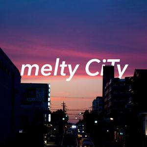 melty CiTy