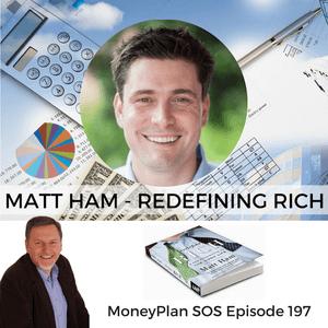 Matt Ham has Redefined Rich