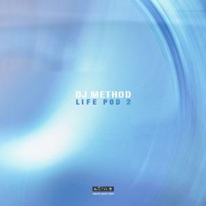 DJ Method - Life Pod 2