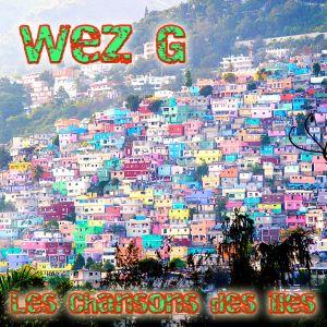 Wez G - Les Chansons Des Îles