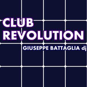 Club Revolution - mix by Giuseppe Battaglia deejay - podcast #1