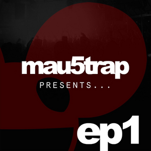 Mau5trap Presents Episode 1