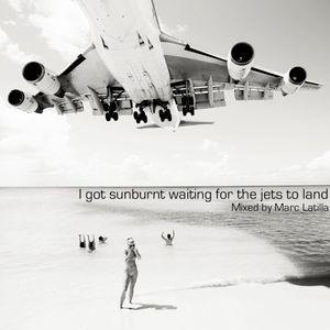 I got sunburnt waiting for the jets to land