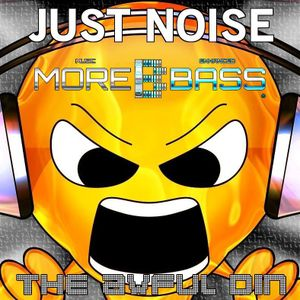 Just Noise 22 (Broadcast on Morebass.com 12/11/16)