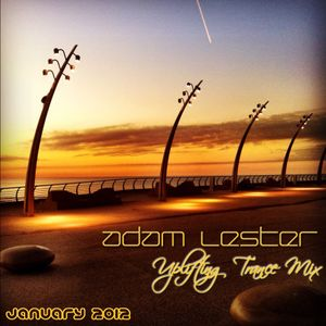 Adam Lester - Live Uplifting Trance Mix (January 2012)