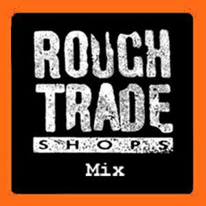 Rough Trade DJs Big Chill Mix