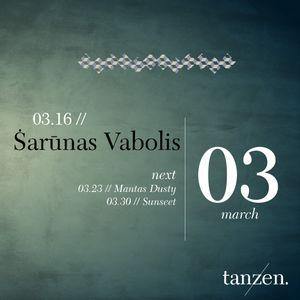 Tanzen. Guest Mix: Šarūnas Vabolis (2012-03-16)
