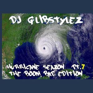 DJ GlibStylez - Hurricane Seazon Pt.7 (Boom Bap Edition)