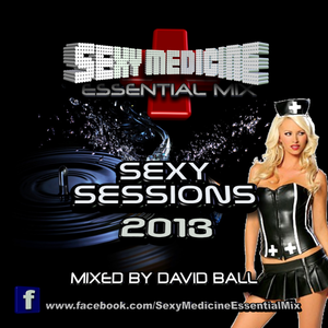 Sexy Sessions Mix 2013 (Sexy Medicine Essential Mix)
