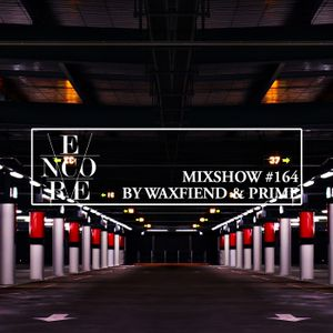 Encore Mixshow #164