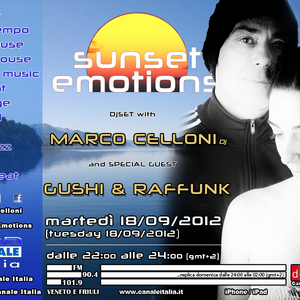 SUNSET EMOTIONS - 001.4 (18/09/2012) - Special Guest GUSHI & RAFFUNK
