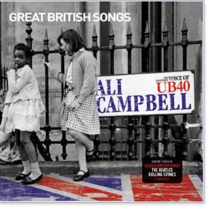 Ali Campbell - Great British Songs Special