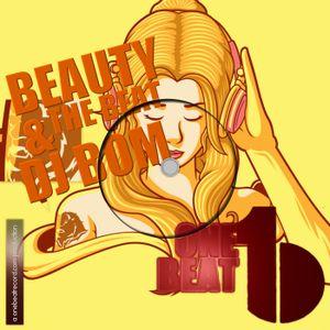 Beauty & The Beat Show #001   DJ Bom @ One Beat Radio