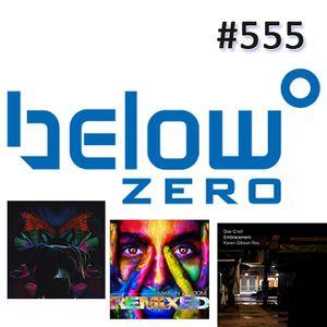 Below Zero Show #555