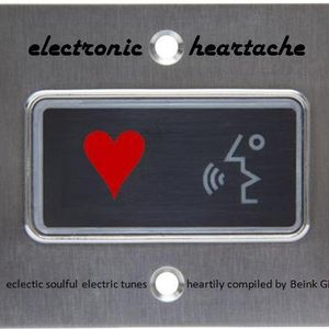 """BeinkGingy proudly presents """"electronic heartache"""" - eclectic soulful electric tunes"""