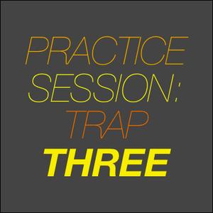 trap session 3