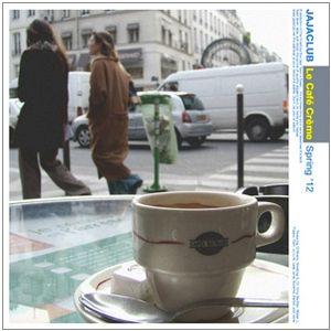 Le Café-crème (Spring '12)