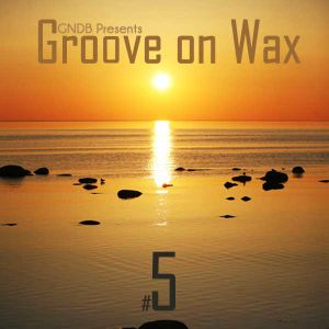 Groove on Wax #5