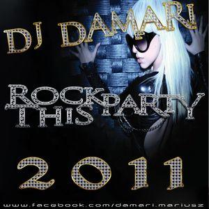 Dj Damari - Rock This Party 2011