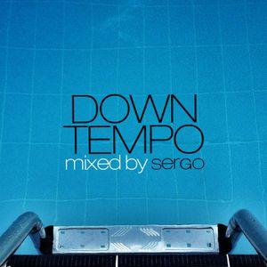 Downtempo DJ Mix by Sergo