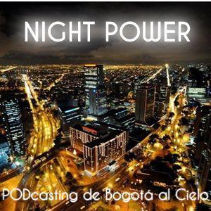 Night Power session - 31 January 2014