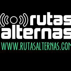 El Podcast de Rutas Alternas - Episodio 001