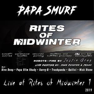 Papa Smurf Live at Rites of Midwinter 2019