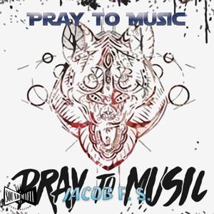 #88 Pray to Music