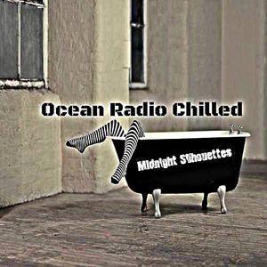 "Ocean Radio Chilled ""Midnight Silhouettes"" 1-22-17"
