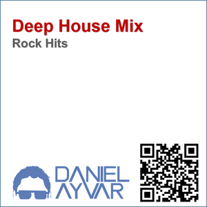 Dj daniel ayvar deep house mix rock hits by daniel for Deep house hits
