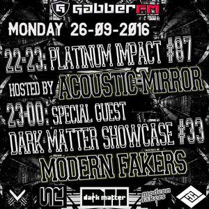 The Antemyst - Platinum Impact 87 (Gabber.fm) 26-09-2016