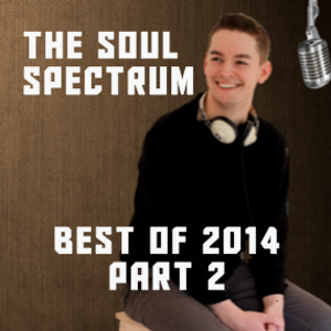 03 January 2015 - The Soul Spectrum - JacobSoulRadio