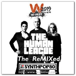 A Special Human League Mix for W Festival (53 Min) By JL Marchal (Synthpop 80 : www.synthpop80.com)