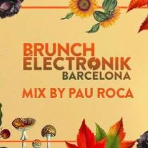 Brunch Electronik Autumn Edition Selected & Mixed By Pau Roca