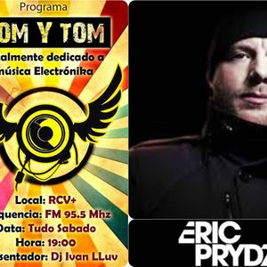 Som y Tom Radio Show - Prog 368 (26/03/16) - Eric Prydz - Live At Ultra Music Festival 2016(Miami)