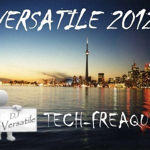 DJ Versatile - TECH-FREAQUE 2012