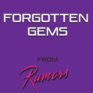 Forgotten Gems from Rumors